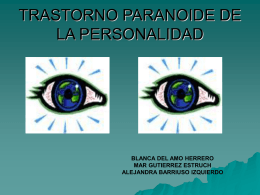 TRASTORNO PARANOIDE DE LA PERSONALIDAD.