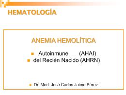 Hemólisis adquirida - Departamento de Medicina Interna.