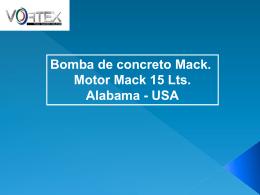 Bomba de concreto Mack. Motor Mack 15 Lts. Alabama - USA