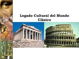 Clase 5: Legado Cultural del mundo Clásico