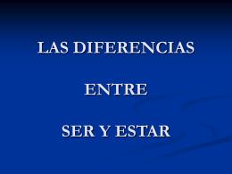 LAS DIFERENCIAS ENTRE SER Y ESTAR
