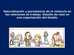 Naturalización y persistencia de la violencia en las relaciones