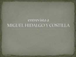 entrevista a miguel hidalgo