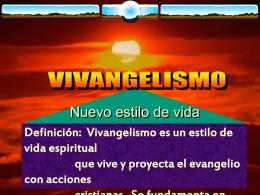 Que es Vivangelismo?