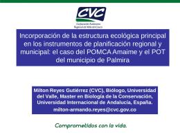 Milton Reyes Gutiérrez (CVC), Biólogo, Universidad del Valle