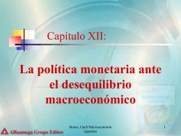 La Política Monetaria ante el Desequilibrio Macroeconómico