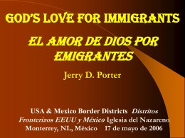 God`s Love for Immigrants/El Amor de Dios por