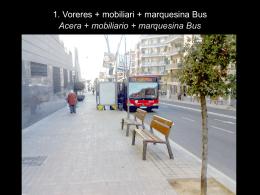 Acera + mobiliario + marquesina Bus