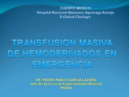TRANSFUSION MASIVA DE HEMODERIVADOS EN EMERGENCIA