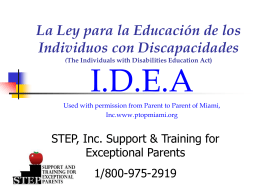 The Individuals with Disabilities Education Act also known as..