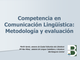 Competencia en Comunicación Lingüística: Metodología y evaluación