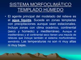 sistema morfoclimático templado húmedo