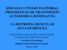 la distrofia muscular oculofaríngea