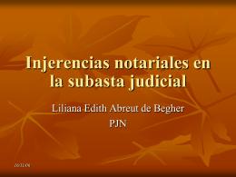 Injerencias notariales en la subasta judicial
