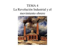 TEMA 3 La Revolución Industrial y el movimiento obrero