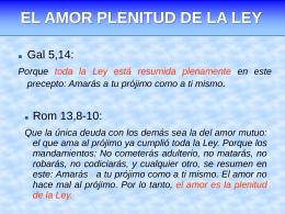 EL AMOR PLENITUD DE LA LEY - Centro Bíblico Nuestra Señora