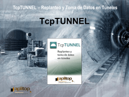 TcpTunel - Replanteo y Toma de Datos de Túneles
