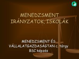 MENEDZSMENT IRÁNYZATOK