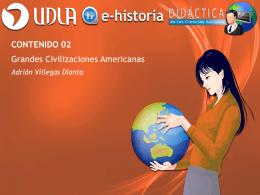 Contenido 02 - Grandes Civilizaciones Americanas - E