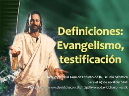 Lección 01: Definiciones: Evangelización y testificación