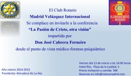 El Club Rotario Madrid Velázquez Internacional Se complace en