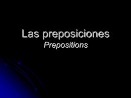 Las preposiciones Prepositions