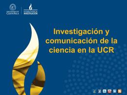 Investigación y comunicación - Vicerrectoría de Investigación