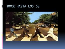 ROCK HASTA LOS 60