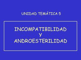 Clase 2 - TP Incompatibilidad y Androesterilidad