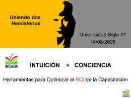 Unindo dos Hemisférios Intencia = Intuición + Conciencia
