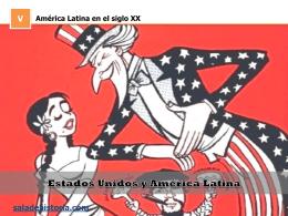 Estados Unidos y América Latina en el siglo XX
