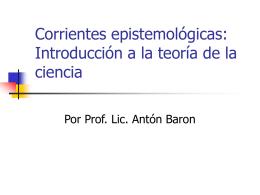 Corrientes epistemológicas: Introducción a la teoría de