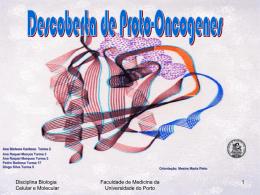 Descoberta de Proto-Oncogenes - Medicina