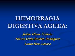HEMORRAGIA DIGESTIVA AGUDA: