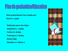Dora A. Lopez Dedicada para mis hijos
