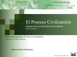 El Proceso Civilizatorio