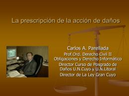 La prescripción de la acción de daños y perjuicios. A) Concepto y