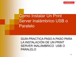 Como Instalar Un Print Server Inalámbrico USB o