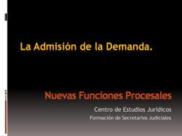 La Admisión de la Demanda - Centro de Estudios Jurídicos