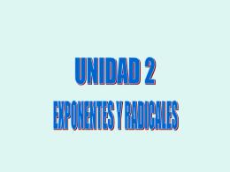 UNIDAD 2 EXPONENTES Y RADICALES