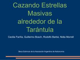 Cazando Estrellas Masivas alrededor de la Tarántula