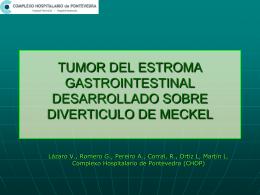 tumor del estroma gastrointestinal desarrollado sobre diverticulo de