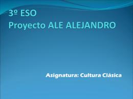3º ESO Proyecto ALE ALEJANDRO