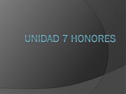 UNIDAD 7 HONORES