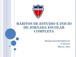 Hábitos de estudio y JEC
