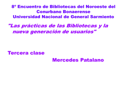 Presentacion (Parte III) - Ubyd - Universidad Nacional de General