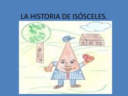 LA HISTORIA DE ISÓSCELES.