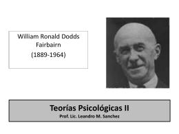 Teorías Psicológicas II Prof. Lic. Leandro M. Sanchez