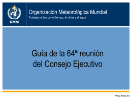 World Meteorological Organization Working together in