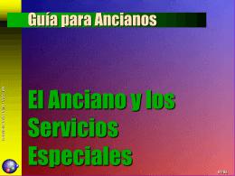 Guía para Ancianos El Anciano y los Servicios Especiales